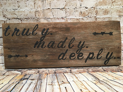 Truly.Madly.Deeply.