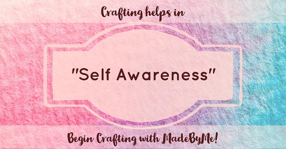 crafting your way to self awareness