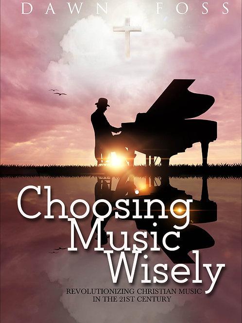 Choosing Music Wisely book