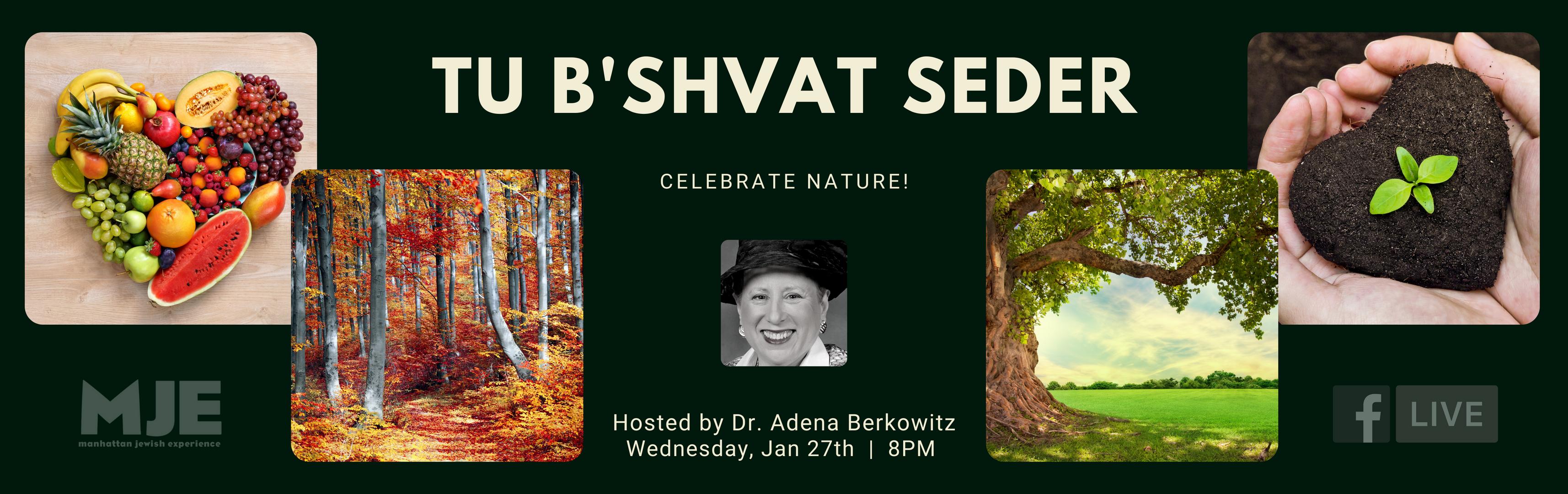 Tu B'shvat Seder with Dr. Adena Web Slid