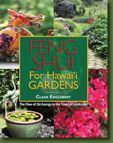 Feng Shui for Hawaii Gardens - Feng Shui Garden Tour