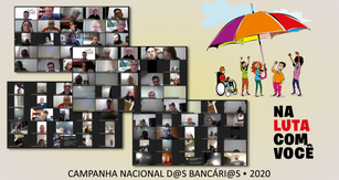 A complexidade de uma campanha nacional que mostrou a força e a unidade da categoria bancária