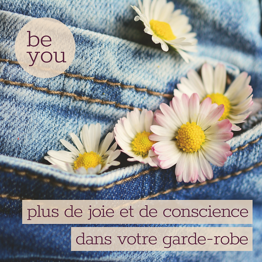 Be You: ton accompagnement vers une garde robe qui te ressemble à 100%