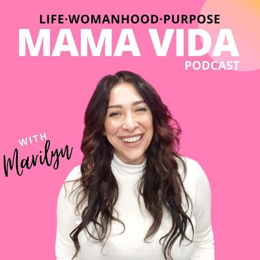 mama vida podcast