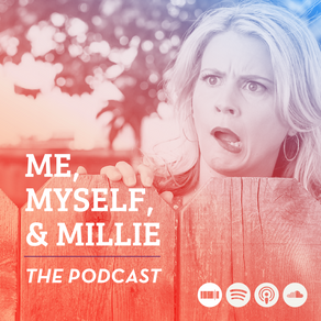 me myself and millie podcast