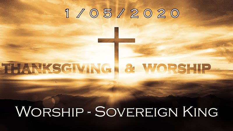 Worship - Sovereign King.jpg