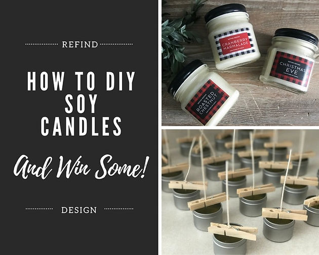 How to DIY Soy Candles (or Win Some!) - ReFind Design | ReFind