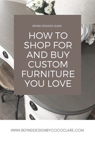 How to Shop for and Buy Custom Furniture You Love