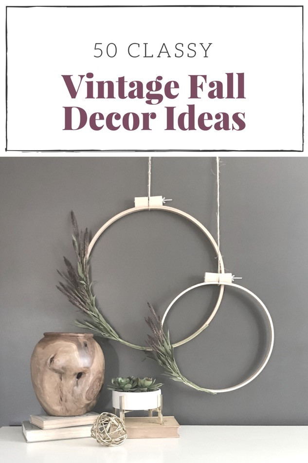50 Classy Vintage Fall Decor Ideas Graphic