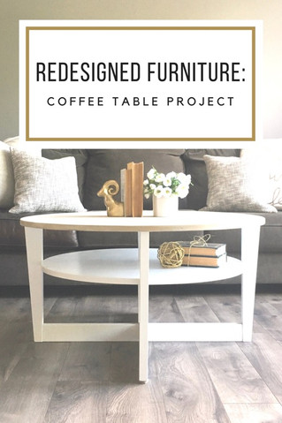 Redesigning Furniture: Coffee Table Project