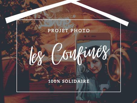 """Faire une séance photo pendant le confinement - Projet solidaire """"Les Confinés"""""""