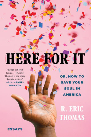 here for it book R Eric Thomas cover