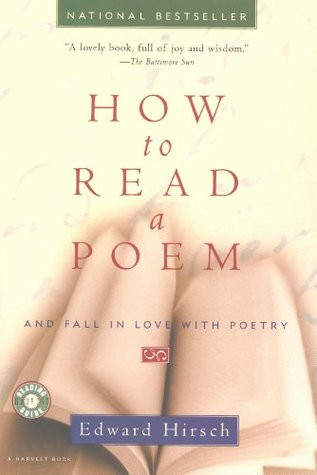the cover of How to Read a Poem and Fall In Love with Poetry book by Edward Hirsch