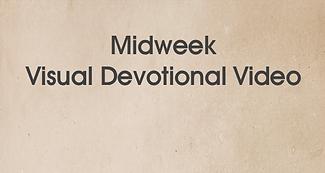 Midweek Visual Devotional.png
