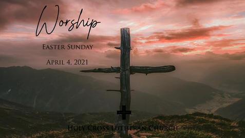 Easter Sunday, April 4, 2021
