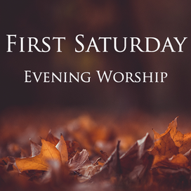 First Saturday Evening Worship Tile.png
