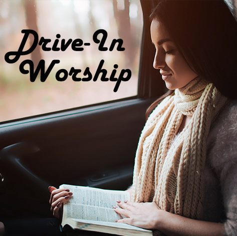 Drive-In Worship