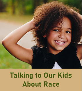 Talking to Our Kids About Race