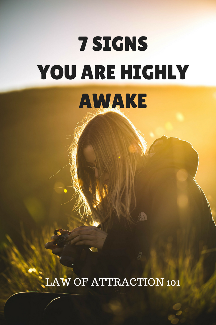 SIGNS YOU ARE AWAKE OR AWAKENING