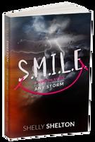 S.M.I.L.E | A How-To Guide to Get Through Any Storm