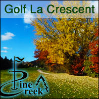 Pine Creek Golf Course in La Crescent Minnesota. 9-hole Golfing, food, breakfast, lunch, dinner, leagues, public golf course