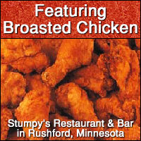 Stumpy's Restaurant and Bar in Rushford Minnesota. Breakfast, lunch, dinner, Broasted Chicken, burgers, sandwiches