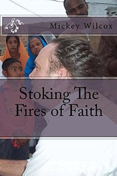 Stoking The Fires of Faith
