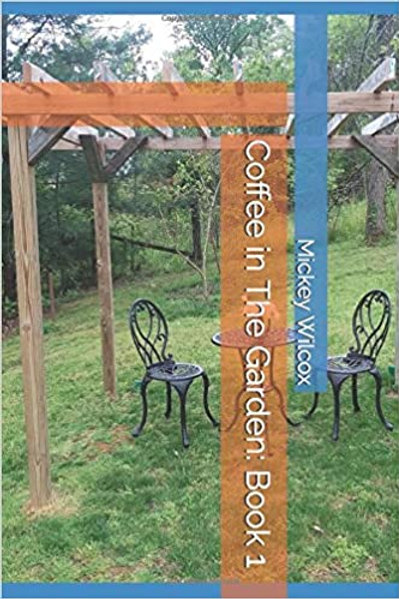 Coffee in the Garden: Book 1