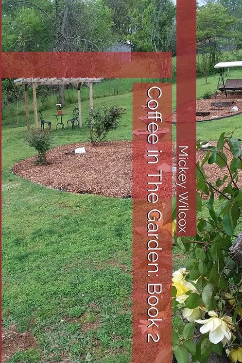 Coffee in the Garden: Book 2