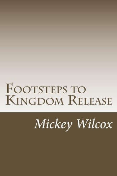 Footsteps To Kingdom Release