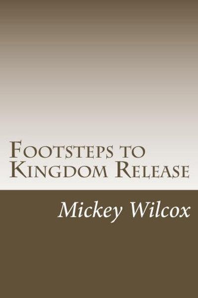 Footsteps To Kingdom Release