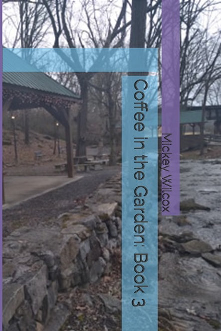 Coffee in the Garden: Book 3