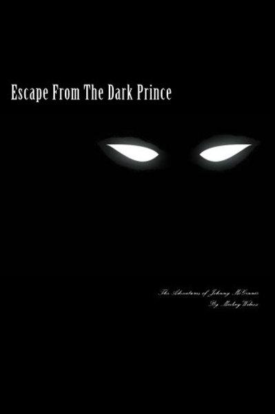 Escape From the Dark Prince
