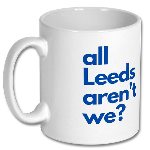 All Leeds Arent We 10oz Mug