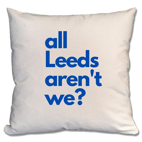 All Leeds Arent We Large Cushion