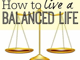Tip 3 - A Balanced Life