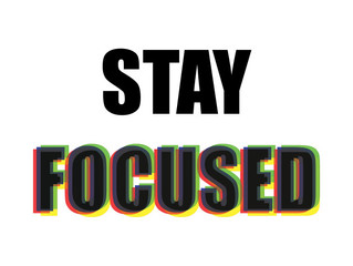 Tip 6 - Stay Focused