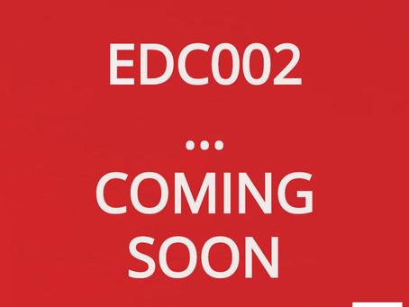 EDC002 - Coming Soon!
