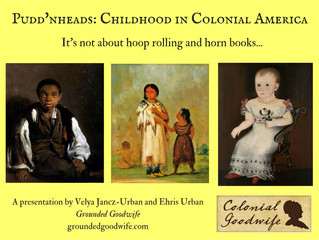 Pudd'nheads: Childhood in Colonial America