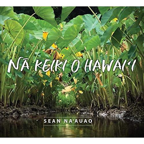 Sean Na`auao : Na Keiki O Hawai'i