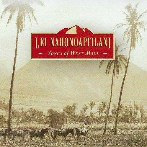 Lei Nāhonoapiʻilani : Songs of West Maui