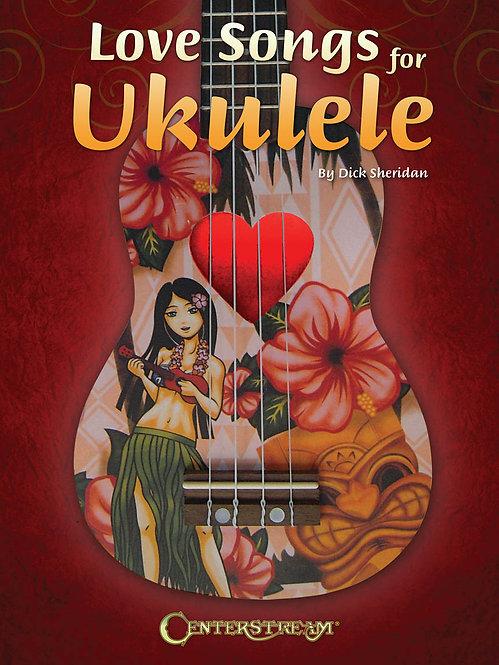 Love Songs for Ukulele