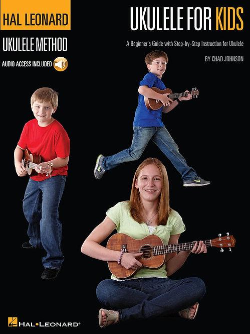 Ukulele for Kids : Hal Leonard