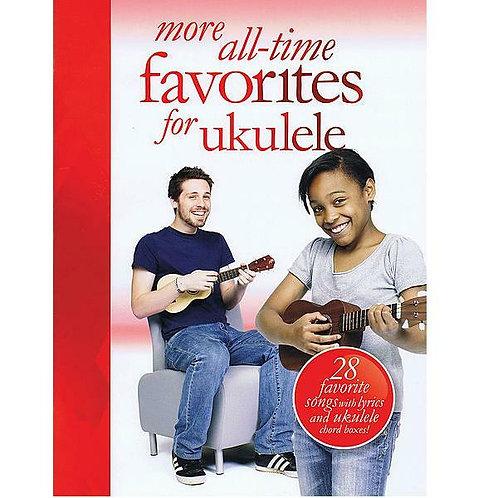 More All-Time Favorites for Ukulele