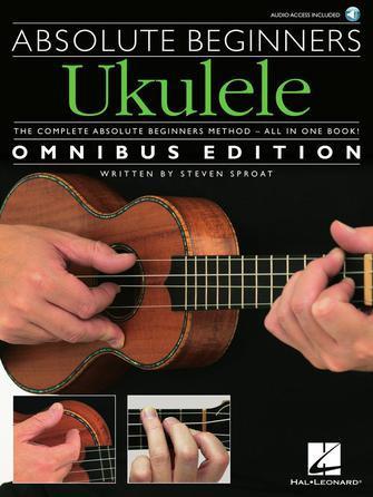 Absolute Beginners - Ukulele : Hal Leonard