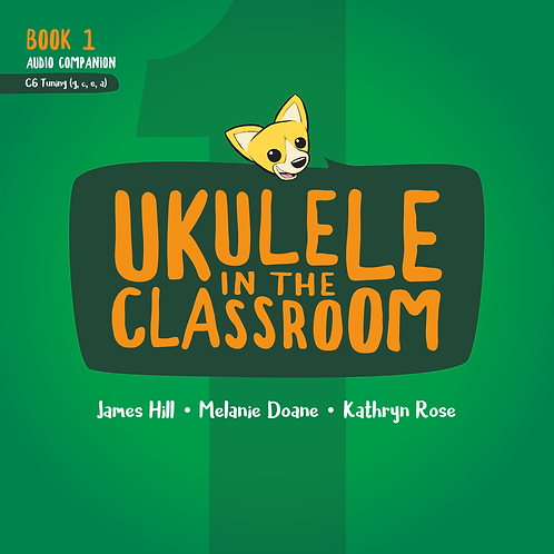 James Hill : Ukulele In The Classroom Book 1 CD