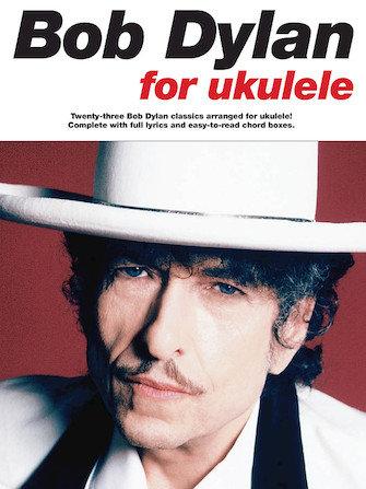 Bob Dylan for Ukulele