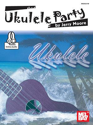 Ukulele Party : Mel Bay