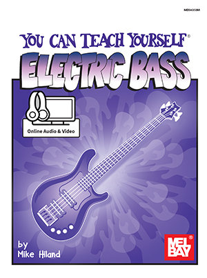 You Can Teach Yourself Electric Bass (Book + Online Audio/Video) : Mel Bay