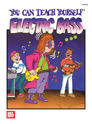 Mel Bay :  You Can Teach Yourself Electric Bass